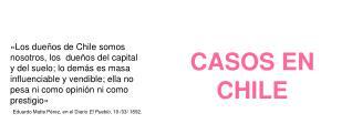CASOS EN CHILE