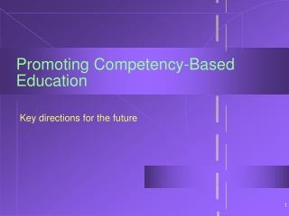 Promoting Competency-Based Education