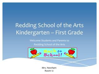 Redding School of the Arts Kindergarten – First Grade