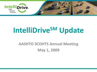IntelliDrive SM  Update