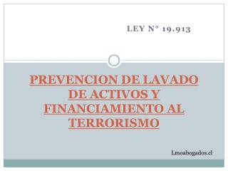 PREVENCION DE LAVADO DE ACTIVOS Y FINANCIAMIENTO AL TERRORISMO