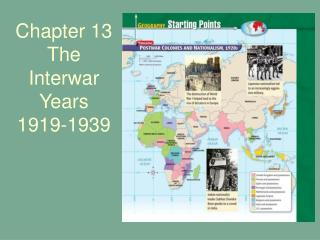 Chapter 13  The Interwar Years 1919-1939