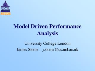 Model Driven Performance Analysis