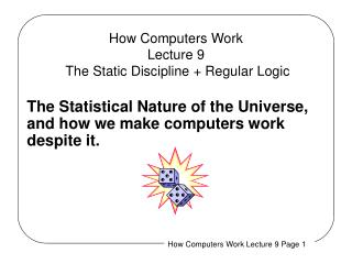 How Computers Work Lecture 9  The Static Discipline + Regular Logic