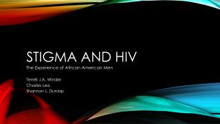 Stigma and HIV