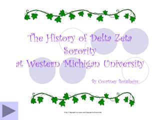 The History of Delta Zeta Sorority at Western Michigan University