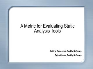 A Metric for Evaluating Static Analysis Tools
