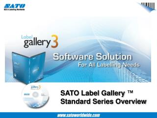 SATO Label Gallery  � Standard Series Overview