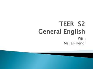 TEER  S2   General English