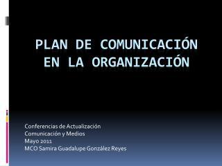 Plan de Comunicaci ón en la Organización