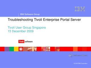 Troubleshooting Tivoli Enterprise Portal Server