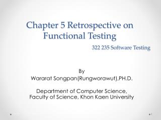 Chapter 5 Retrospective on Functional Testing 322  235 Software  Testing