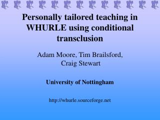 Personally tailored teaching in WHURLE using conditional transclusion