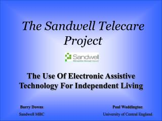 The Sandwell Telecare Project