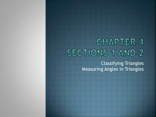 Chapter 4 Sections 1 and 2