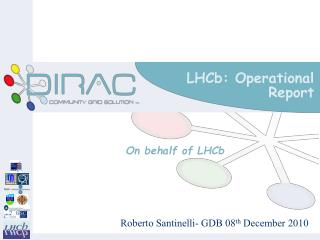 LHCb: Operational Report