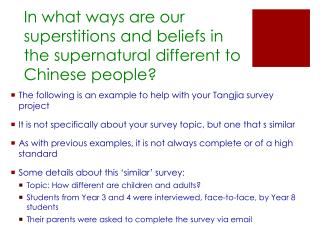 In what ways are our superstitions and beliefs in the supernatural different to Chinese people?