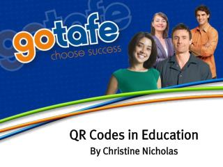 QR Codes in Education By Christine Nicholas