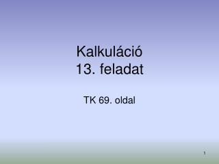 Kalkuláció 13. feladat