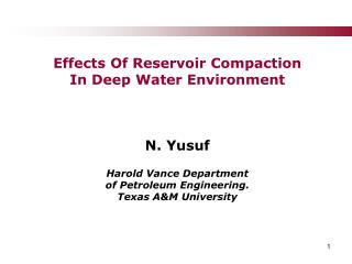 Effects Of Reservoir Compaction In Deep Water Environment