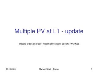 Multiple  PV at L1  - update
