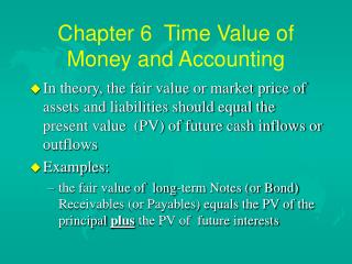 Chapter 6  Time Value of Money and Accounting
