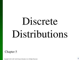 Discrete Distributions Chapter 5