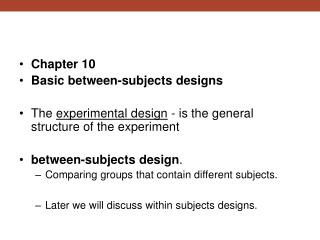 Chapter 10 Basic between-subjects designs