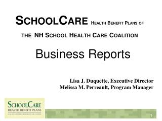 SchoolCare Health Benefit Plans of  the NH School Health Care Coalition