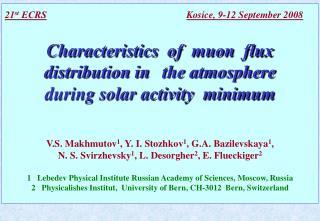 21 st  ECRS Kosice, 9-12 September 2008