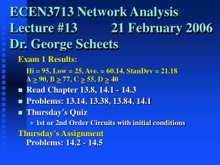 ECEN3713 Network Analysis Lecture #13          21 February 2006 Dr. George Scheets