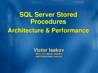 SQL Server Stored Procedures Architecture & Performance