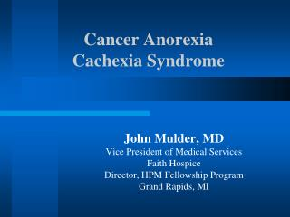 Cancer Anorexia  Cachexia Syndrome