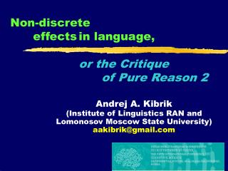 Non-discrete  	effects	in language,  or the Critique  				of Pure Reason 2