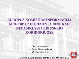 Zita Duchovskienė LR žemės ūkio ministerija  201 2  m.  kovo 5  d.