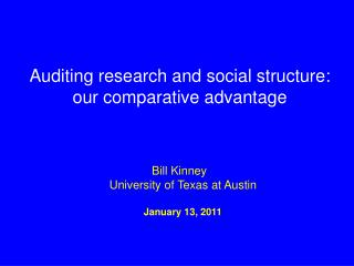 Auditing research  and  social  structure:  our comparative advantage