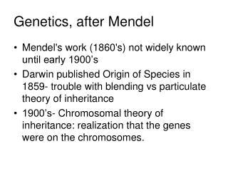 Genetics, after Mendel