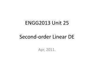 ENGG2013 Unit 25 Second-order Linear DE