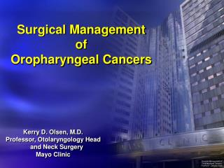 Surgical Management of Oropharyngeal Cancers