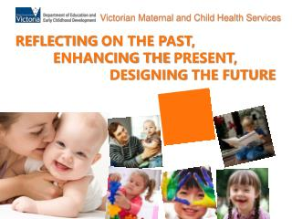Victorian Maternal and Child Health Services