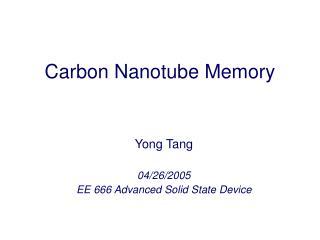 Carbon Nanotube Memory