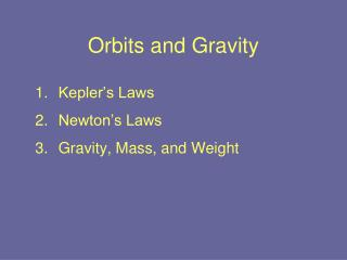 Orbits and Gravity