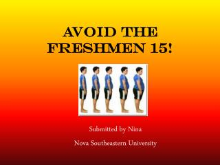 Avoid the Freshmen 15!