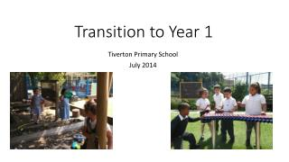 Transition to Year 1