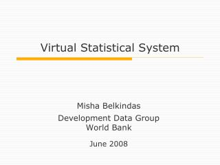 Virtual Statistical System