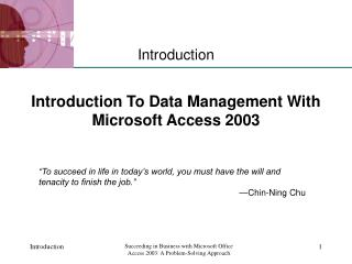 Introduction To Data Management With Microsoft Access 2003