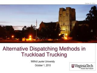 Alternative Dispatching Methods in Truckload Trucking