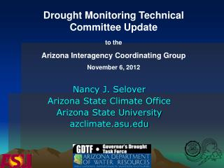 Nancy J. Selover Arizona State Climate Office Arizona State University azclimate.asu