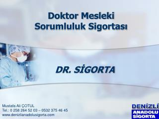 DR. SIGORTA