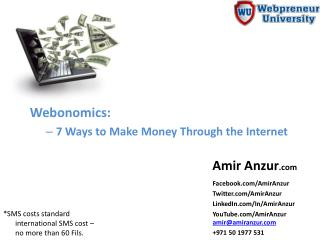 Webonomics:   7 Ways to Make Money Through the Internet